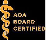 AOA Board Certified