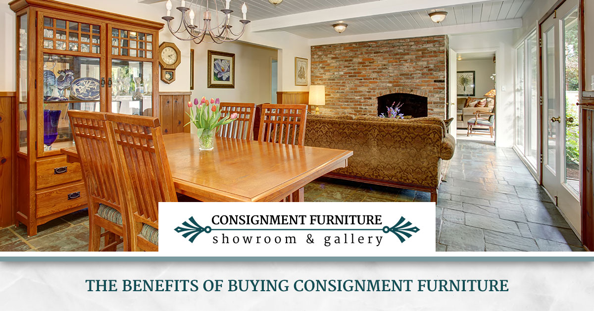 Furniture Consignment The Benefits Of Buying Consignment Furniture