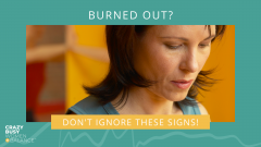 how to recognize burnout in women - Crazy busy women