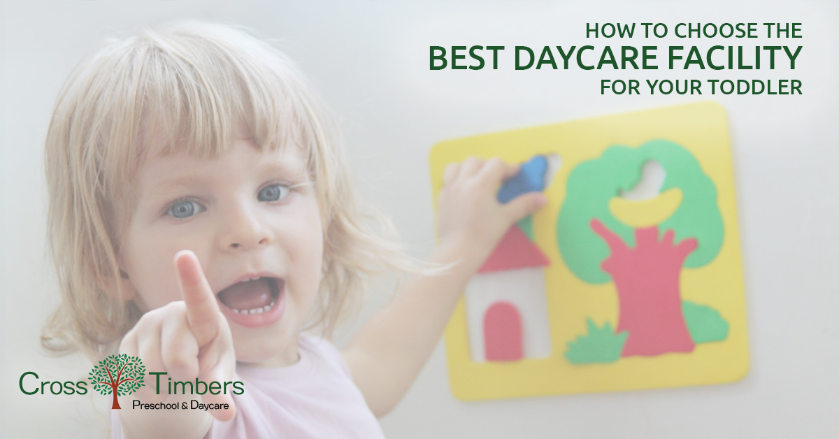 Toddler Education: How to Choose The Best Daycare Facility