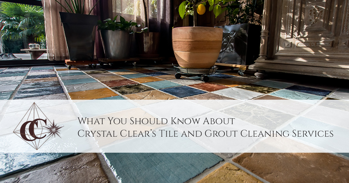 What You Should Know About Crystal Clears Tile And Grout Cleaning