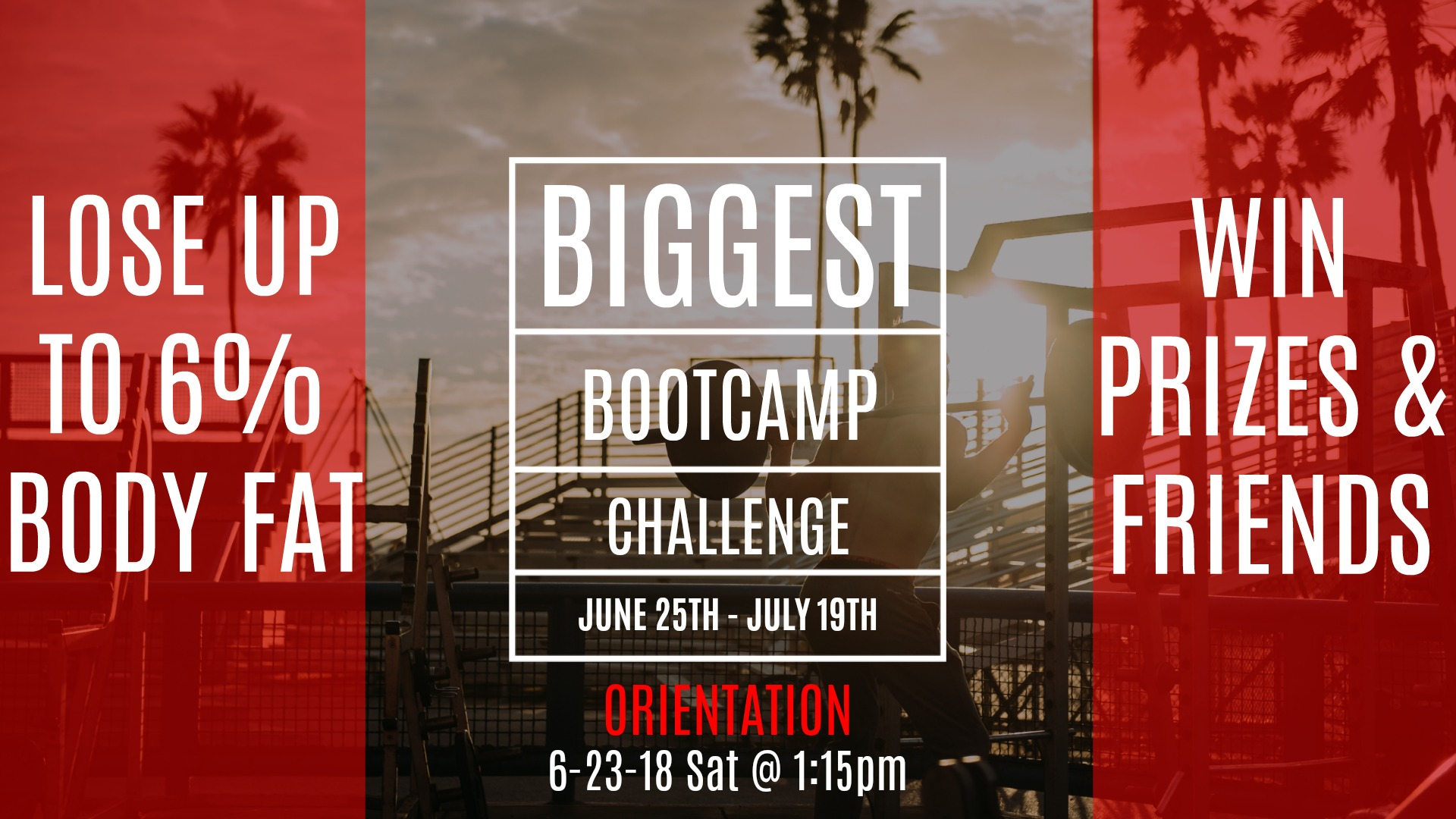 Biggest Boot Camp Challenge