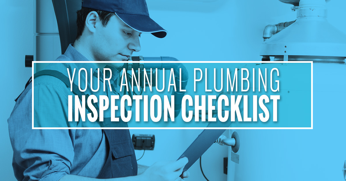 Your Annual Plumbing Inspection Checklist