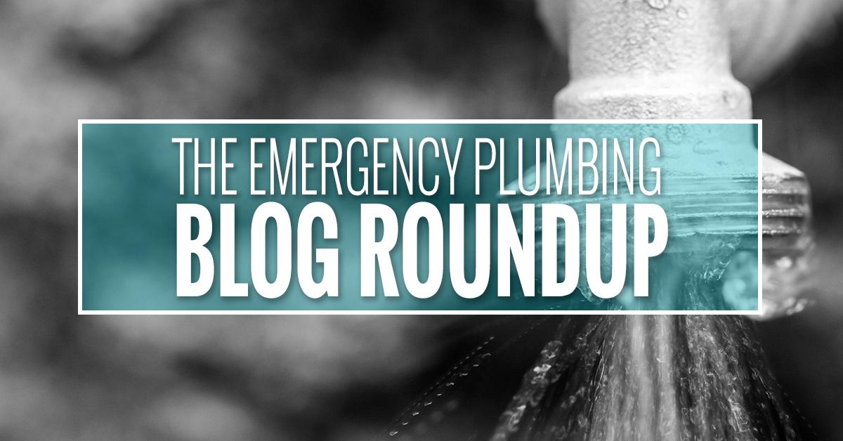 The Emergency Plumbing Blog Roundup