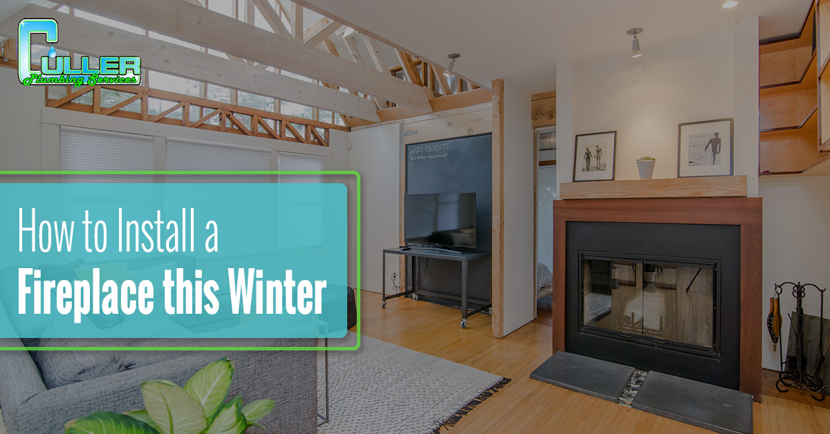 How to Install a Fireplace this Winter