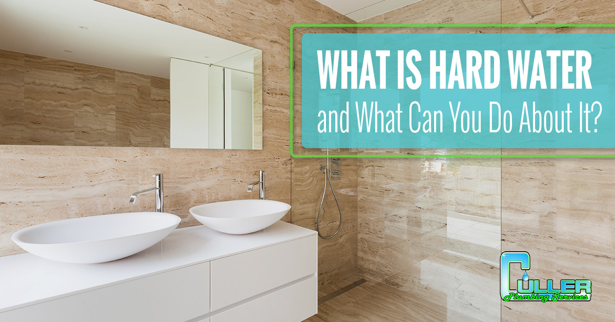 What is Hard Water and What Can You Do About It_