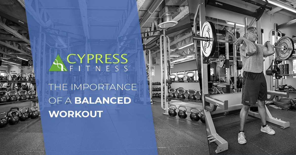 The Importance of a Balanced Workout