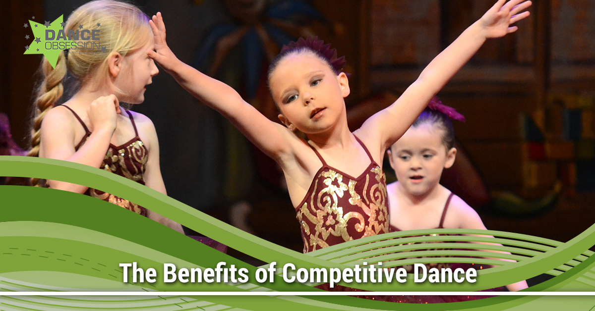 The Benefits of Competitive Dance