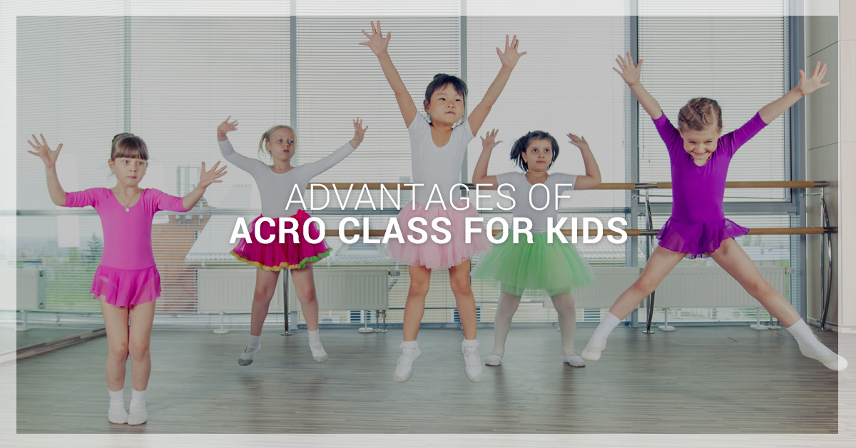 Advantages of Acro Class for Kids