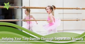 Helping Your Tiny Dancer Through Separation Anxiety