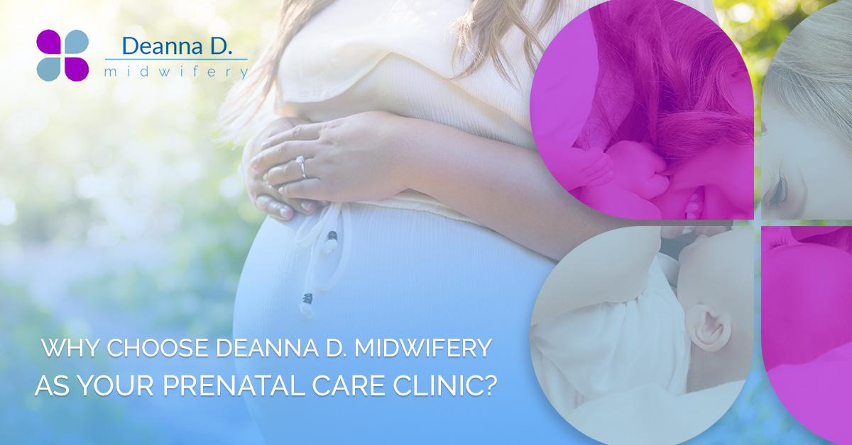 Why Choose Deanna D Midwifery
