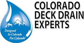 Colorado Deck Drain Experts