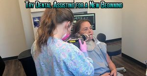 New Beginning as a Dental Assistant