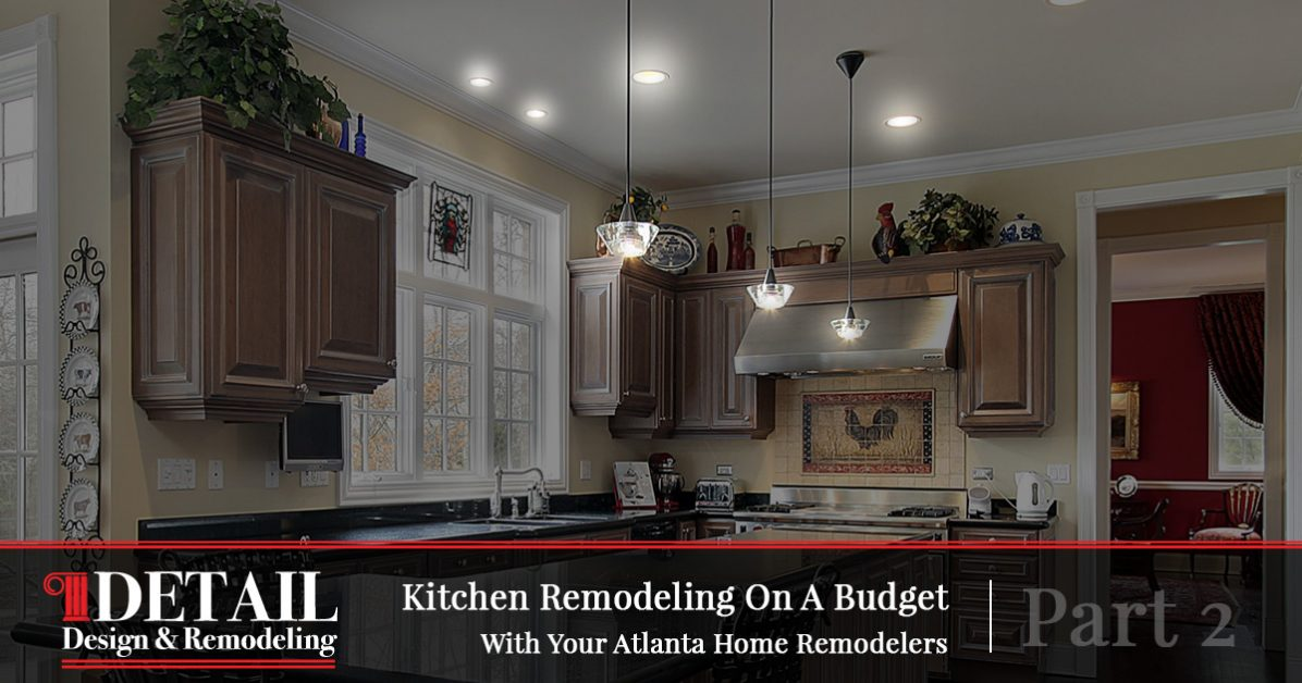 Cabinet Refacing Atlanta More CostSaving Kitchen Renovation Tips - Home remodeling atlanta