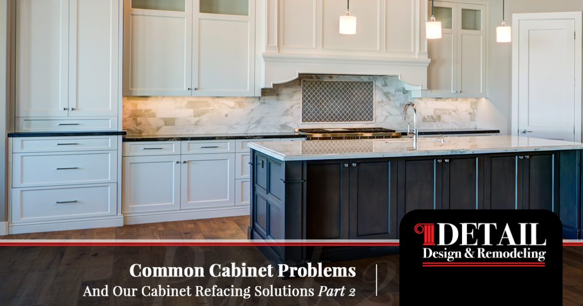 Tags Cabinet Refacing Resurfacing Custom Cabinets Detail Design Remodeling  Home Contractors