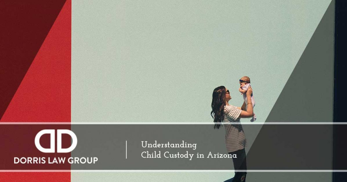 Divorce attorney tucson understanding child custody in arizona when couples are in the midst of a divorce the issue of who will have legal custody of any shared children can become quite heated solutioingenieria Images