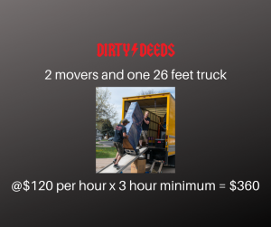 2 movers and one 26 feet truck, 3 hour minimum