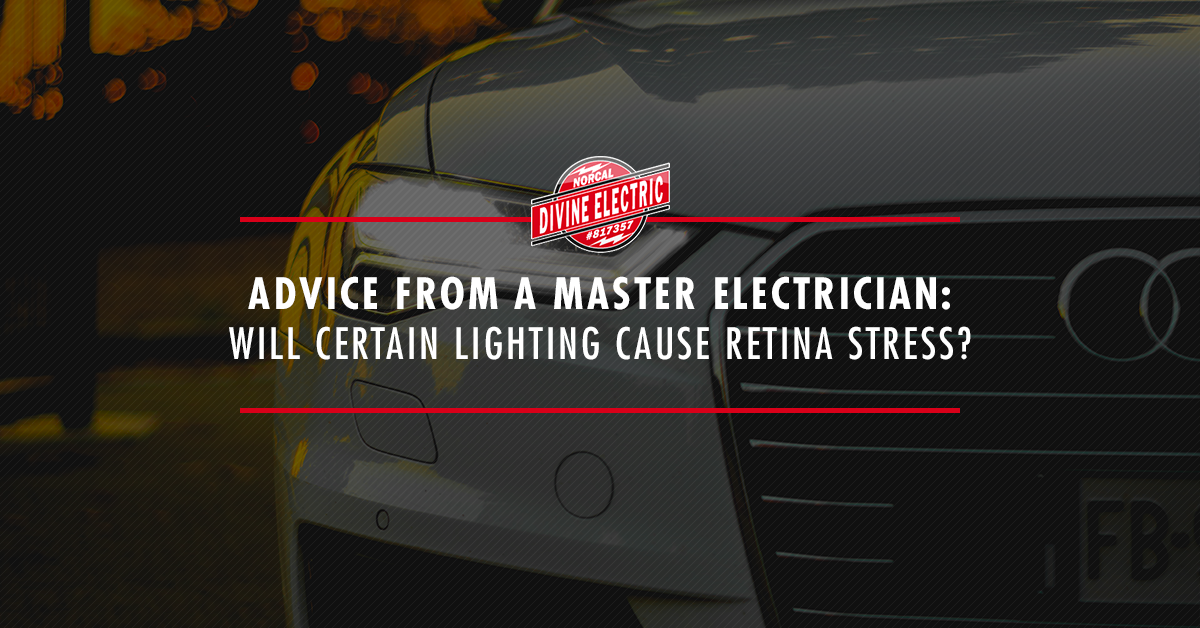"""A car with a text overlay that reads """"Advice from a master electrician: will certain lighting cause retina stress?"""""""