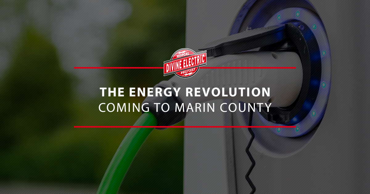 """A EV charger in it's port, with the overlaid text """"the energy revolution coming to marin conuty"""""""