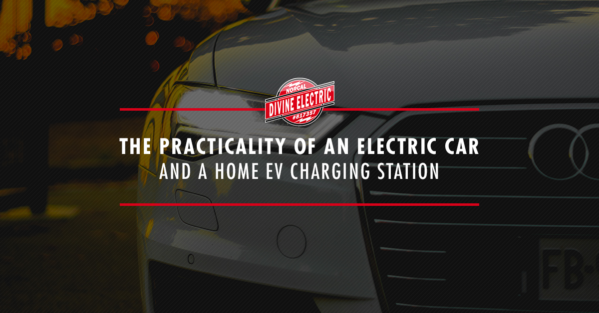 """The picture of a car and it's grill with the overlaid text that reads """"the practicality of an electric car and a home ev charging station"""""""