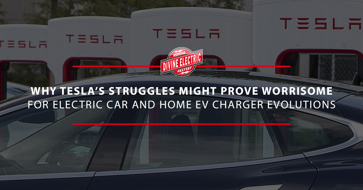 "A picture of Teslas charging with the overlaid text that read ""why tesla's struggles might prove worrisome for electric car and home ev charger evolutions"""