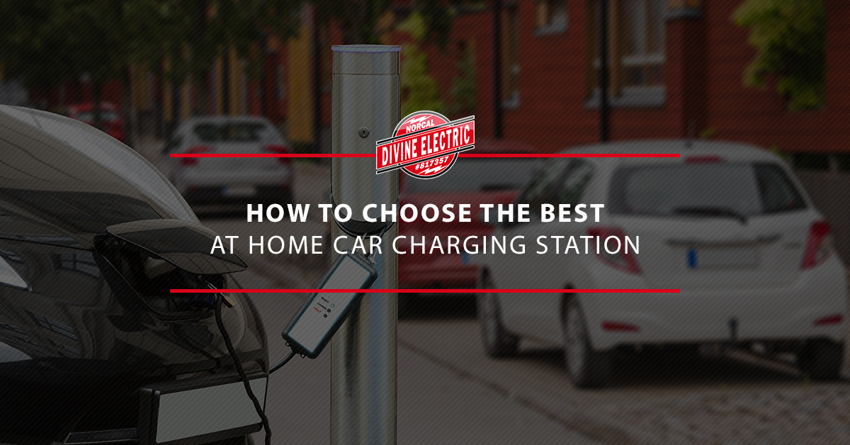 """A banner that reads """"How To Choose The Best At Home Car Charging Station"""""""