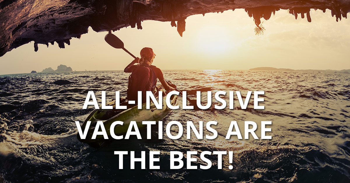 See why you should take an all-inclusive vacation