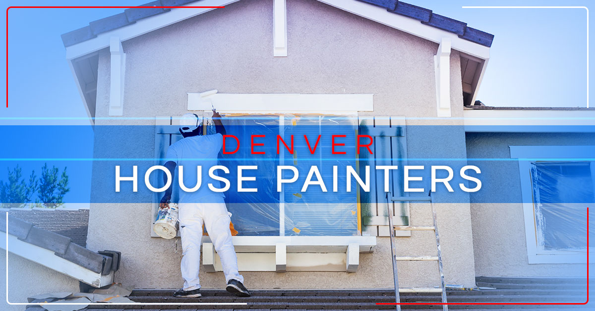 denver house painters we have you covered empire painting