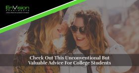 Check Out This Unconventional But Valuable Advice For College Students