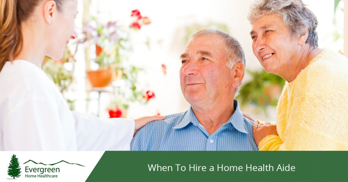 Home Health Aide Fort Collins: When To Hire One