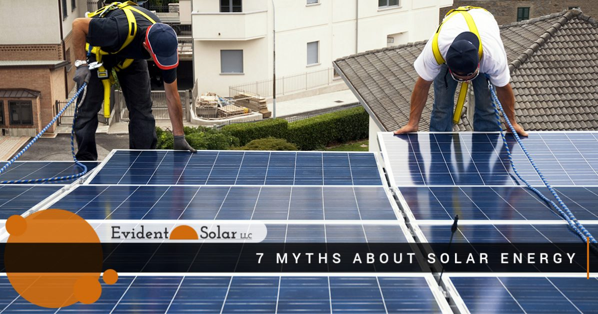 Solar Panel System Fort Collins - 7 Myths About Solar Energy