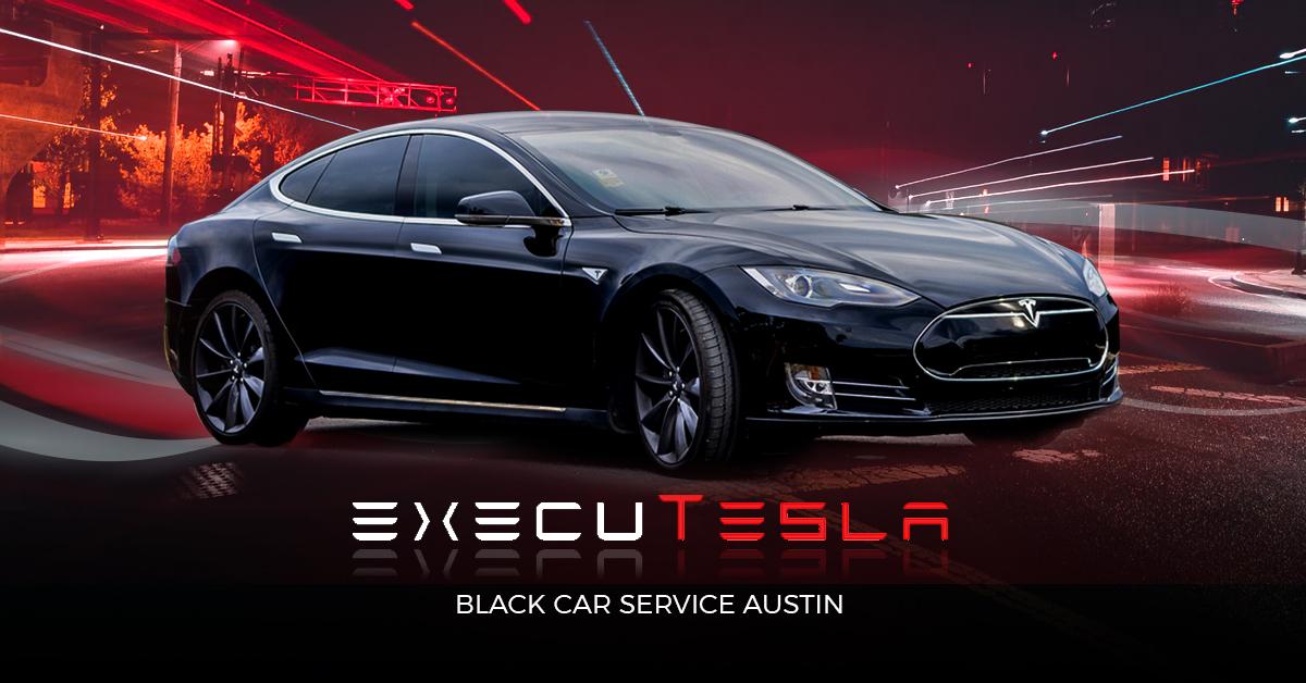 Black Car Service Austin | Town Car Service Austin TX | ExecuTesla