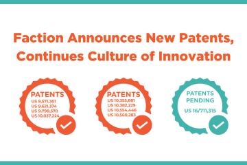 Faction Announces New patents
