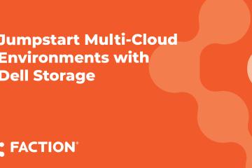 Webinar - Jumpstart Multi-Cloud with Dell Storage
