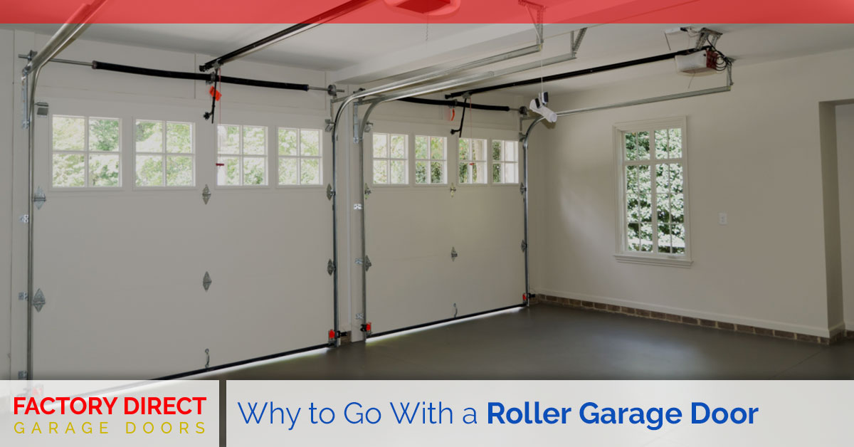 Roller Garage Door & Custom Roller Doors Offer Many Benefits: Factory Direct Garage Doors ...