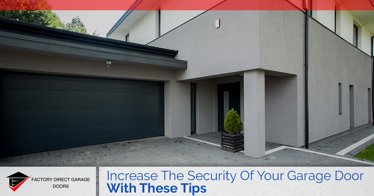 Keep Your Home Secure Garage Door Security Tips