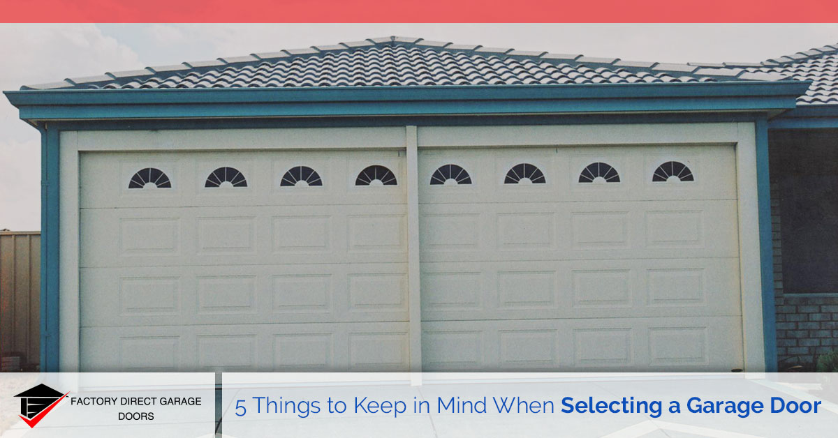 selecting a garage door