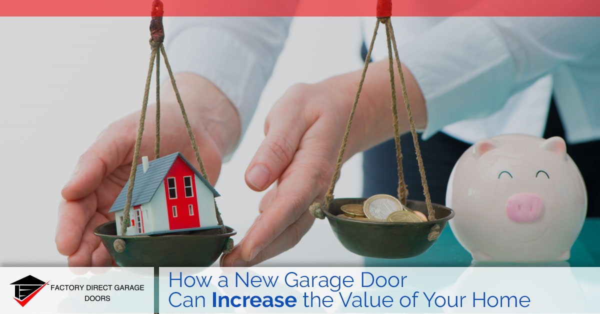 garage door and the value of your home