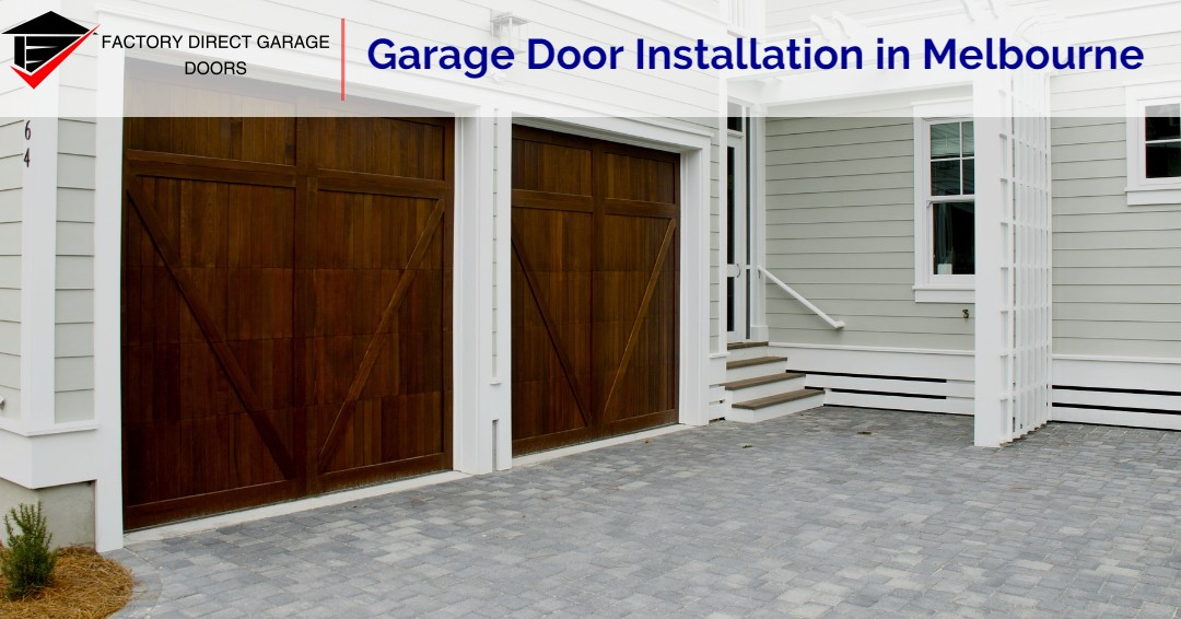 Buying A New Garage Door In Melbourne Factory Direct Garage Doors