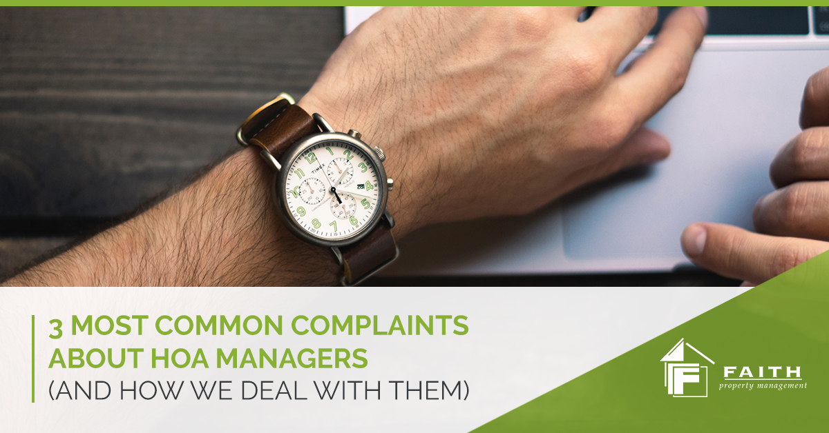 3 Most Common Complaints About HOA Managers