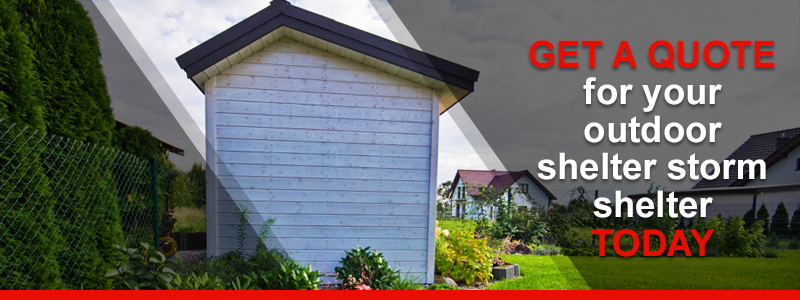 Get your quote for a custom above ground storm shelter