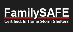 FamilySAFE Certified, In-Home Storm Shelters