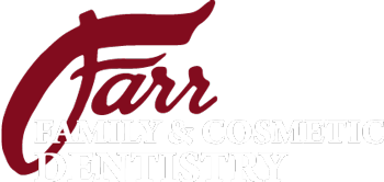 Farr Family and Cosmetic Dentistry