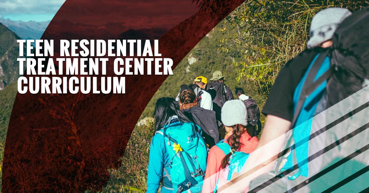 Teen Residential Treatment Center Curriculum