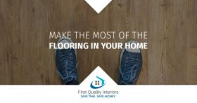 Making the Most of the Flooring in Your Home