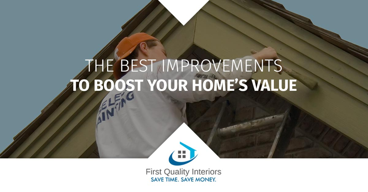 The Best Improvements to Boost Your Home's Value