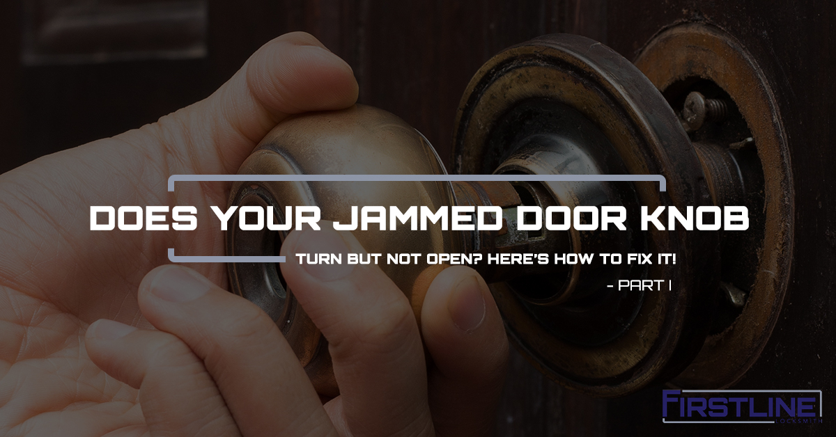 Stuck Stubborn And Always Right >> Locksmith Hamilton Does Your Jammed Door Knob Turn But Not Open