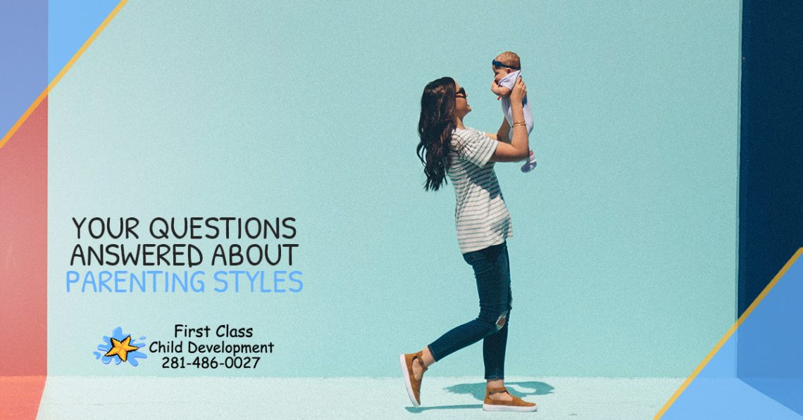 Your Questions Answered About Parenting Styles