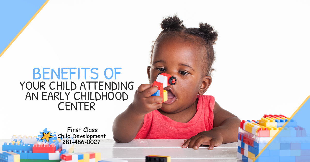 Benefits of Your Child Attending an Early Childhood Center - Benefits of Your Child Attending an Early Childhood Center 5bd9fb6760715