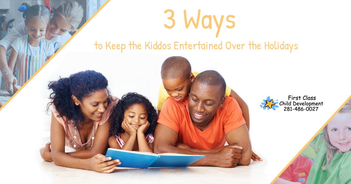 3 Ways to Keep the Kiddos Entertained Over the Holidays - 3Ways EntertainKiddos Blog 5c13e582908fa